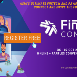 Join FinTech Connect - Asia's Ultimate FinTech and Payments Summit